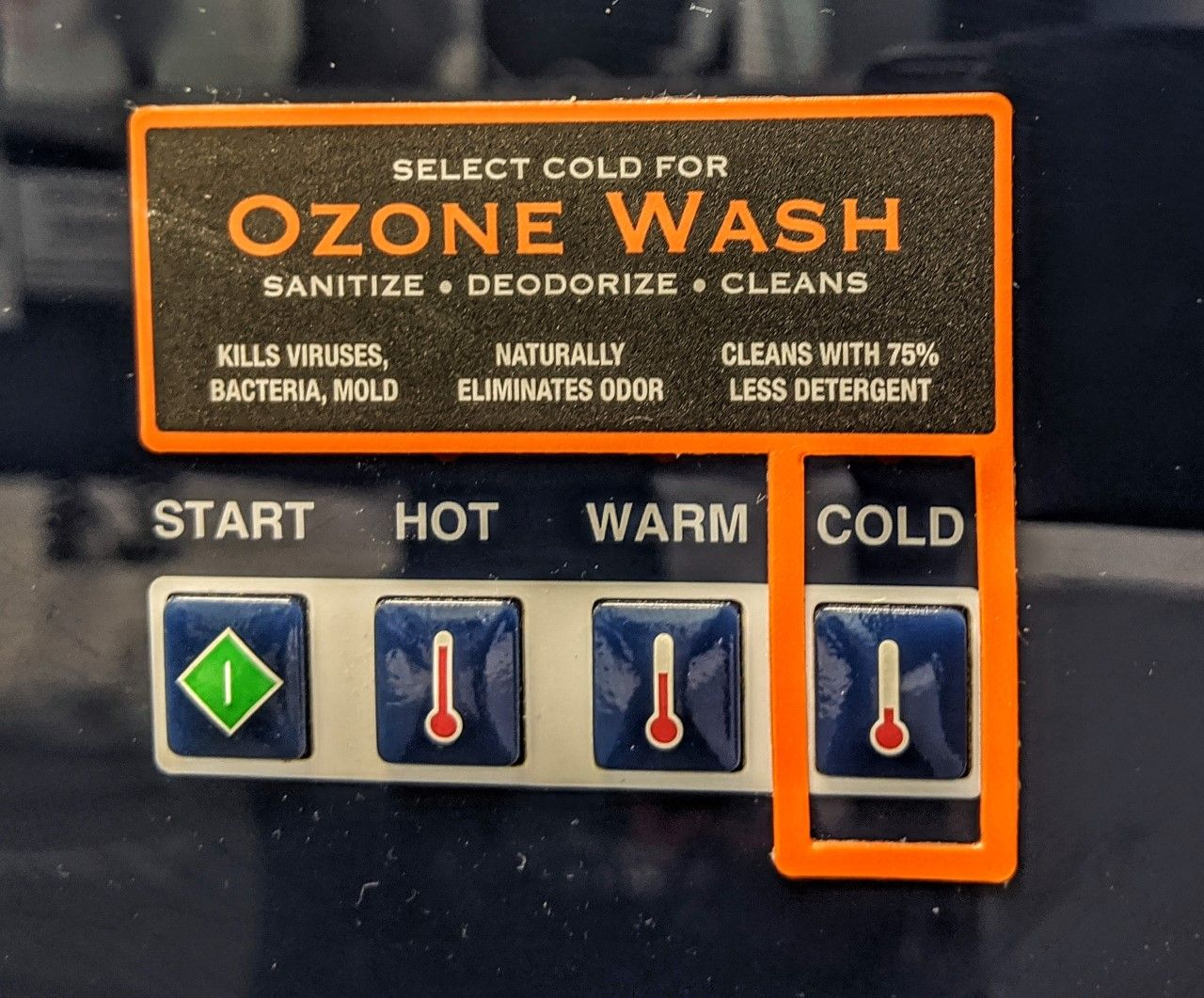 Select cold for Ozone Wash. Sanitizes, deodorizes, cleans.